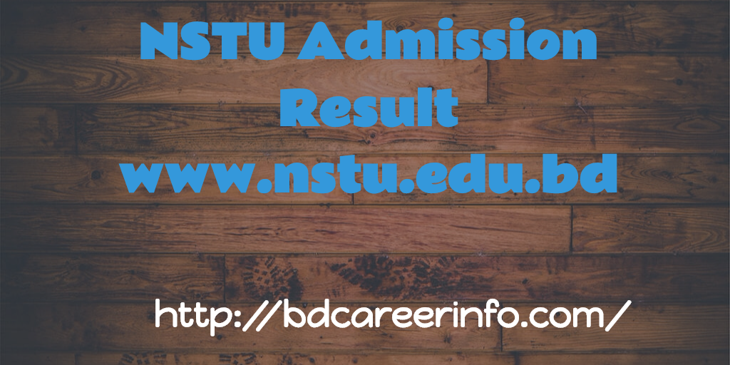 NSTU Admission Result www.nstu.edu.bd 2017-18